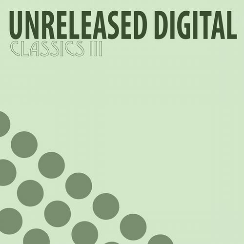 Album Art - Unreleased Digital Classics III (5 Years Anniversary Edition)