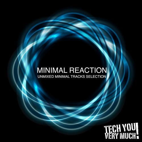 Album Art - Minimal Reaction (Unmixed Minimal Tracks Selection)