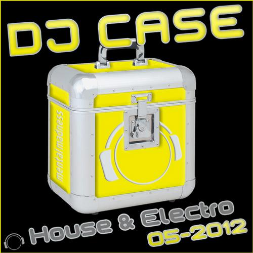 Album Art - DJ Case House & Electro (05-2012)