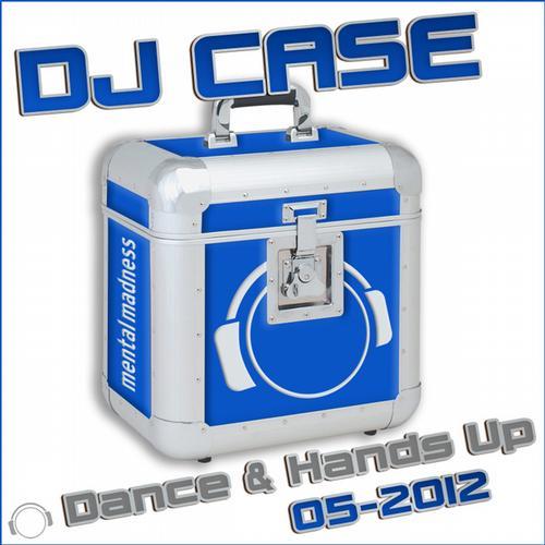Album Art - DJ Case Dance & Hands Up (05-2012)