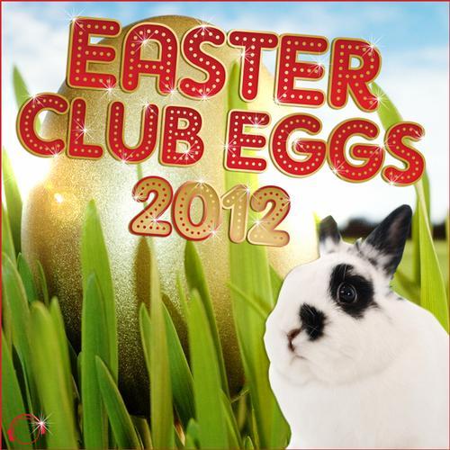 Album Art - Easter Club Eggs 2012