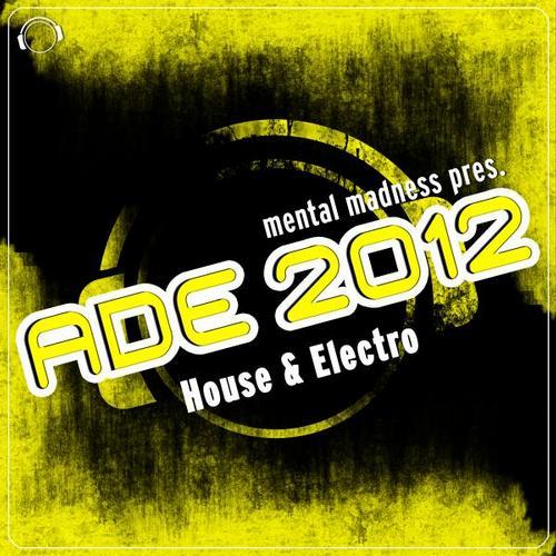 Album Art - ADE 2012 Sampler House & Electro