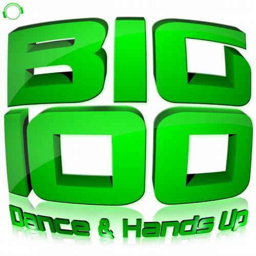 Album Art - Big 100 (Dance & Hands Up)