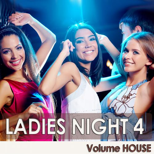 Album Art - Ladies Night 4 - Volume House