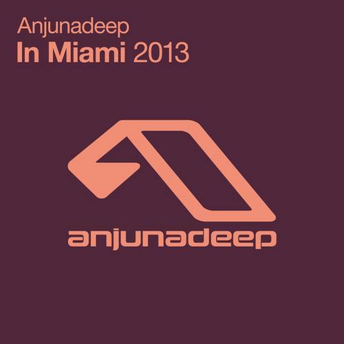 Album Art - Anjunadeep In Miami 2013