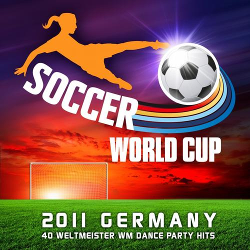 Album Art - Soccer World Cup 2011 Germany (40 Weltmeister Wm Fussball Dance Party Hits)