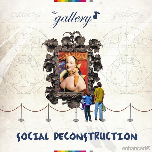 Album Art - The Gallery - Social Deconstruction
