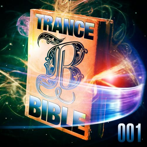 Album Art - Trance Bible 001 (God Is a Dj, the Holy Club Dance and Trance Session)