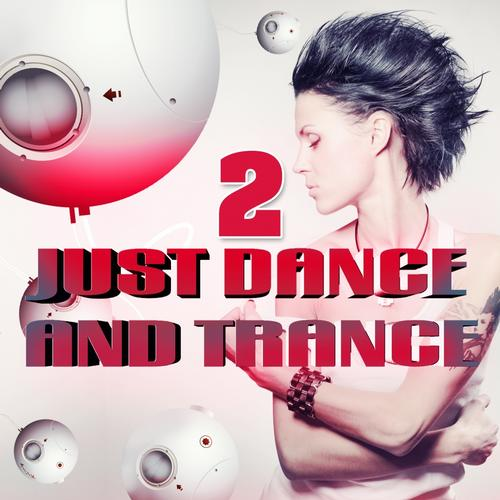 Album Art - Just Dance and Trance, Vol.2 (Best of Club Hits, It's a Dream)
