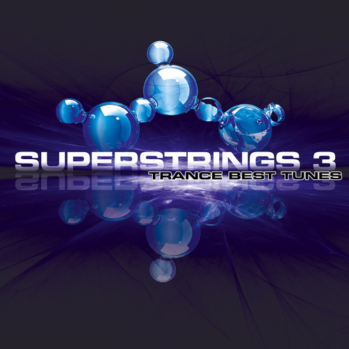 Album Art - Superstrings 3 - Trance Best Tunes