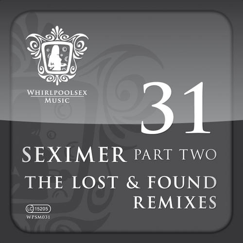 Album Art - Seximer Part Two - Lost And Found Remixes