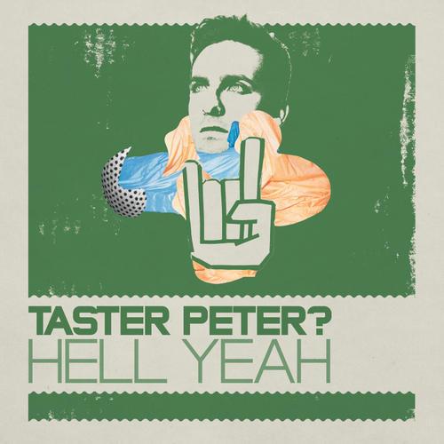 Album Art - Taster Peter? Hell Yeah