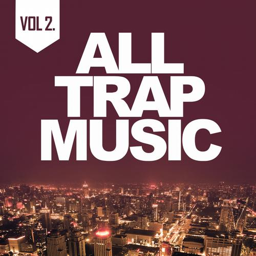 Album Art - All Trap Music 2