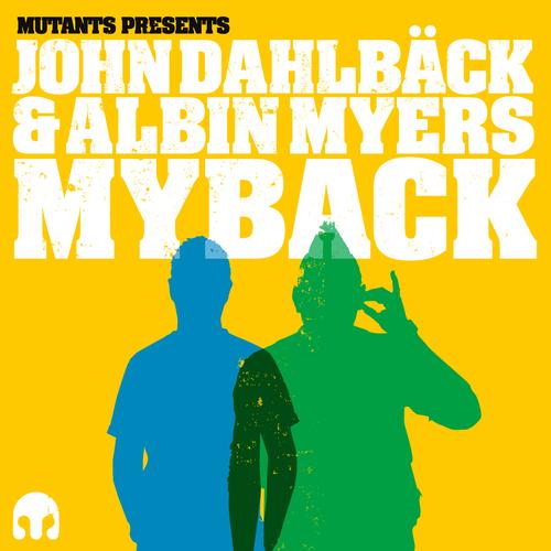 Album Art - Mutants Pres. John Dahlback & Albin Myers: Myback