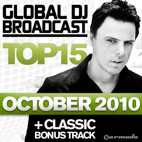 Album Art - Global DJ Broadcast Top 15 - October 2010 - Including Classic Bonus Track