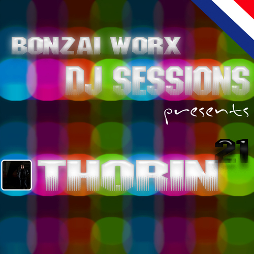 Album Art - Bonzai Worx - DJ Sessions 21 - Mixed By Thorin