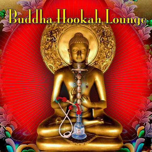 Album Art - Buddha Hookah Lounge