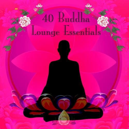 40 Buddha Lounge Essentials Album Art