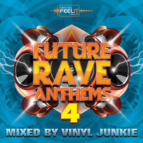 Future Rave Anthems 4 Album Art