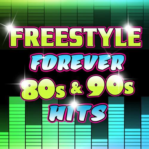Album Art - Freestyle Forever 80s & 90s Hits