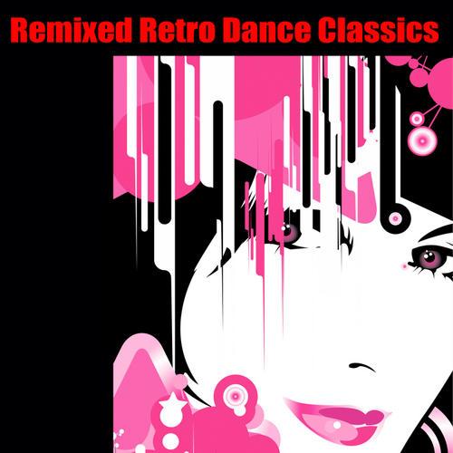Album Art - Remixed Retro Dance Classics