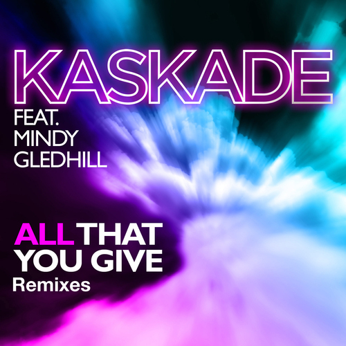 Album Art - All That You Give feat. Mindy Gledhill
