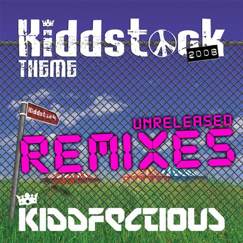 Album Art - Kiddstock Theme 2008 (Unreleased Remixes)