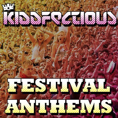Album Art - Kiddfectious Festival Anthems