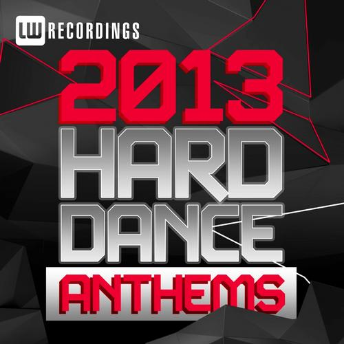 2013 Hard Dance Anthems Album Art
