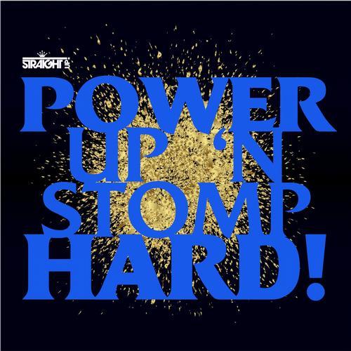 Power Up n Stomp Hard! Album Art