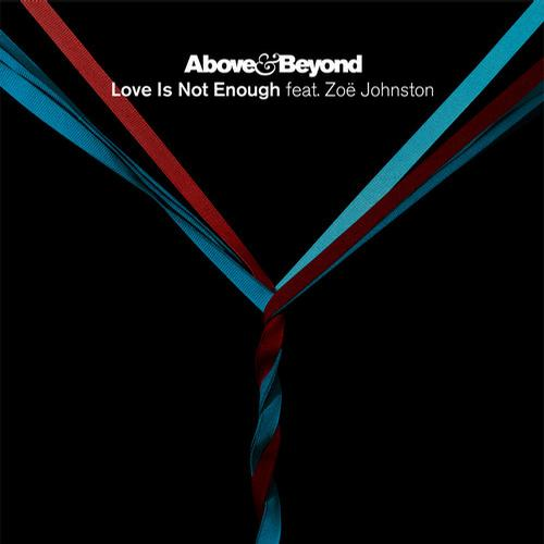 Album Art - Love Is Not Enough (feat. Zoe Johnston) - The Remixes
