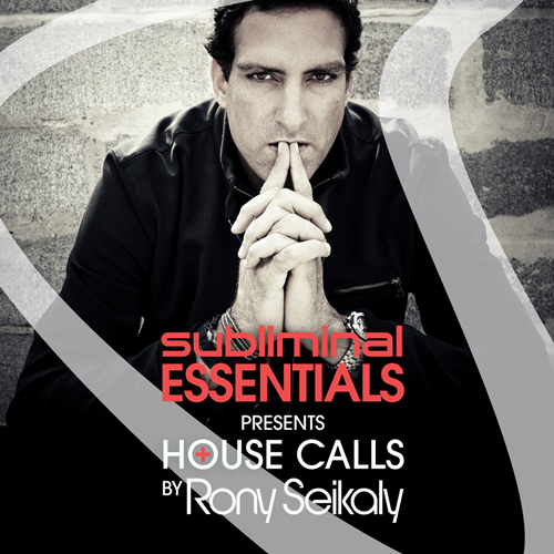 Album Art - Subliminal Essentials Presents House Calls By Rony Seikaly