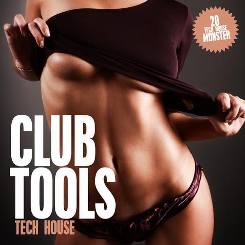 Album Art - Club Tools - Tech House