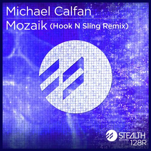 Album Art - Michael Calfan - Mozaik (Hook N Sling Remix)