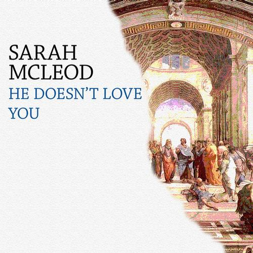 He Doesn't Love You Album