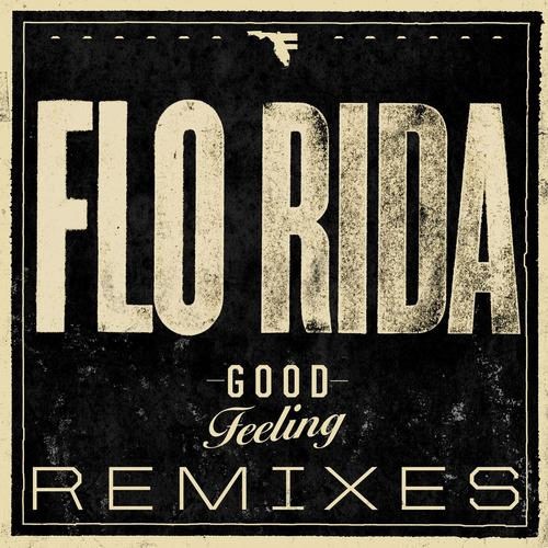 Album Art - Good Feeling (Remixes)