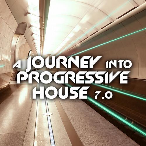 Album Art - A Journey Into Progressive House 7.0