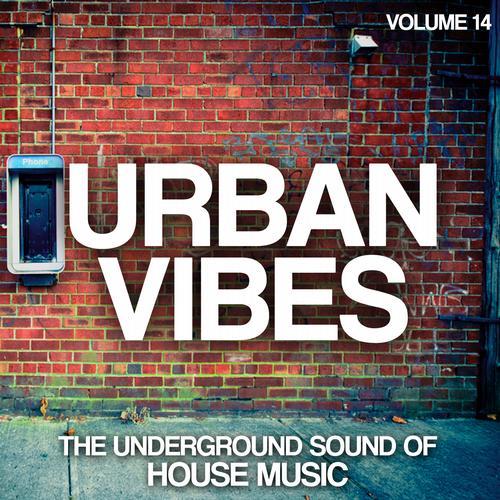 Album Art - Urban Vibes - The Underground Sound Of House Music Vol. 14