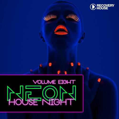 Album Art - Neon House Night Vol. 8