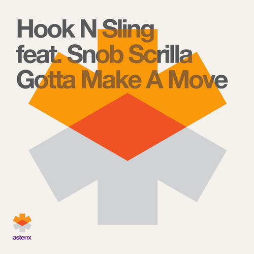 Album Art - Gotta Make A Move feat. Snob Scrilla