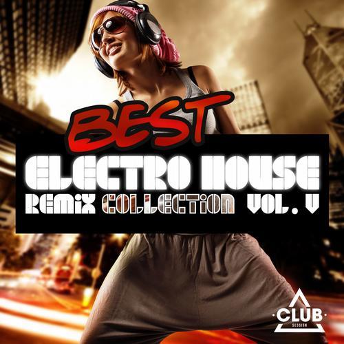 Album Art - Best Electro House Remix Collection Volume 5