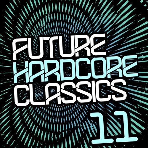 Future Hardcore Classics Vol. 11 Album Art