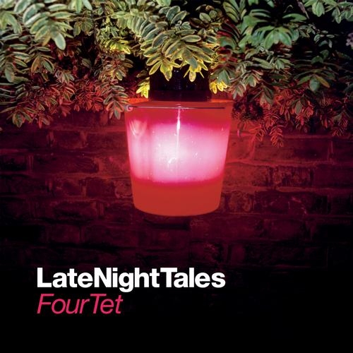 Album Art - Late Night Tales : Four Tet