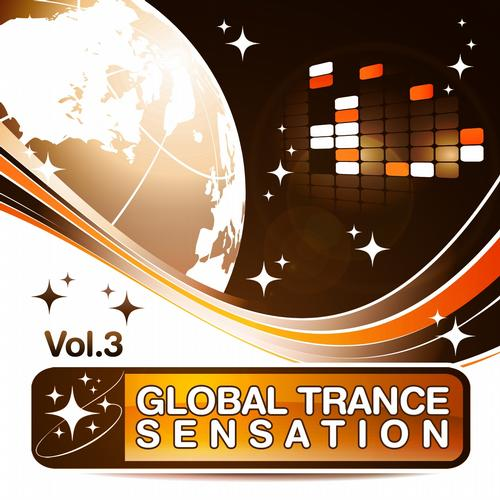 Album Art - Global Trance Sensation, Vol.3 (The Best in Electronic Top Club and Progressive Dance Music)