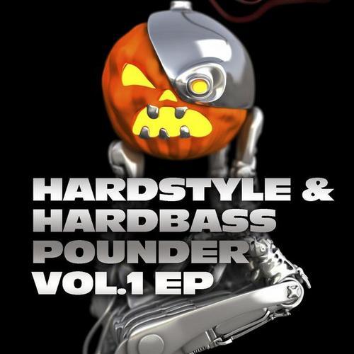 Album Art - Hardstyle And Hardbass Pounder Volume 1