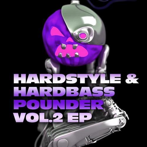 Album Art - Hardstyle and Hardbass Pounder Volume 2 EP