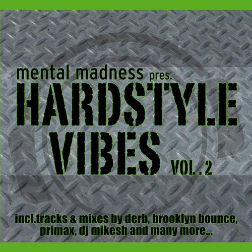 Album Art - Mental Madness Presents Hardstyle Vibes Volume 2