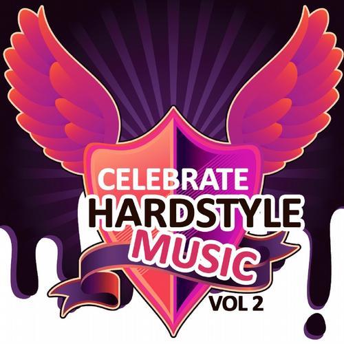 Album Art - Celebrate Hardstyle Music, Vol. 2 (Feel the Hardcore Jumpstyle Vibes)