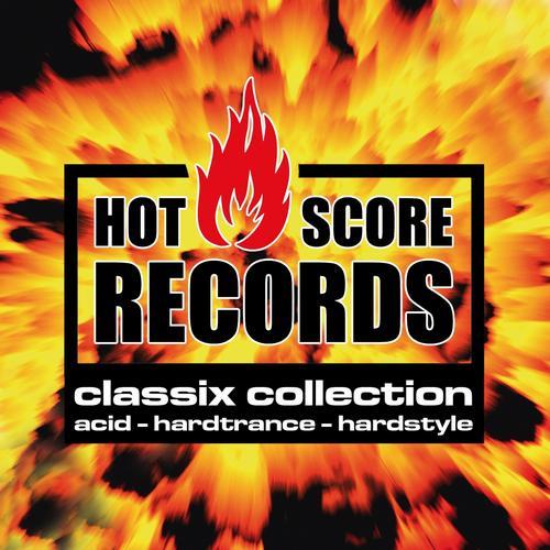 Album Art - Hot Score Records Classix Collection (Acid, Hardtrance, Hardstyle)