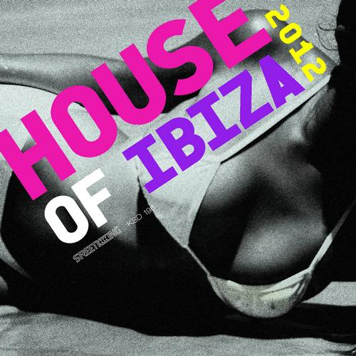 Album Art - House Of Ibiza 2012 (Compilation)